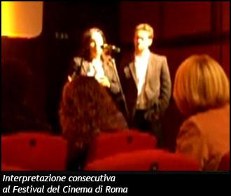 Interpretazione consecutiva - Festival del Cinema di Roma
