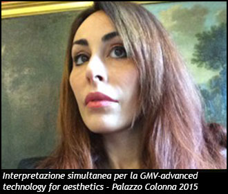 Interpretazione simultanea per la GMV-advanced technology for aesthetics - Palazzo Colonna 2015