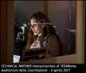 TECHNICAL PARTNER di Interpretariato per TEDxRoma | Auditorium della Conciliazione | 4 aprile 2017